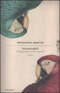 Alessandro Piperno, Inseparabili